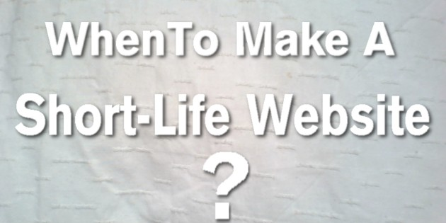When to make a website with a short life
