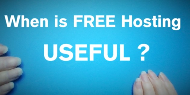 When are free hosting services useful